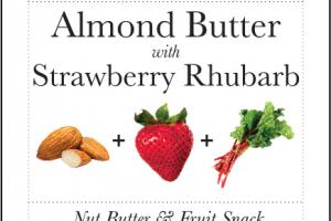 ALMOND BUTTER WITH STRAWBERRY RHUBARB NUT BUTTER & FRUIT SNACK