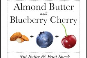 ALMOND BUTTER WITH BLUEBERRY CHERRY NUT BUTTER & FRUIT SNACK