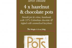 4 X HAZELNUT & CHOCOLATE POTS