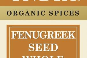 ORGANIC FENUGREEK SEED WHOLE SPICES