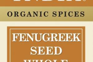 ORGANIC FENUGREEK SEED WHOLE SPICES