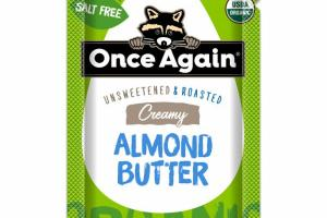 CREAMY UNSWEETENED & ROASTED ALMOND BUTTER