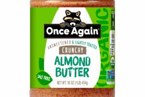 UNSWEETENED & LIGHTLY TOASTED CRUNCHY ALMOND BUTTER