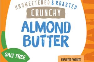 UNSWEETENED & ROASTED CRUNCHY NATURAL ALMOND BUTTER