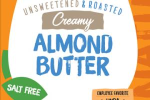 UNSWEETENED & ROASTED NATURAL CREAMY ALMOND BUTTER