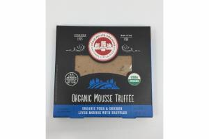 ORGANIC MOUSSE TRUFFEE ORGANIC PORK & CHICKEN LIVER MOUSSE WITH TRUFFLES