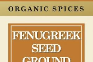 FENUGREEK SEED GROUND ORGANIC SPICES
