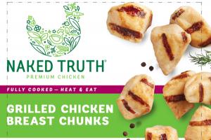 PREMIUM GRILLED CHICKEN BREAST CHUNKS