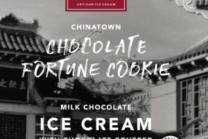 CHOCOLATE FORTUNE COOKIE MILK CHOCOLATE ICE CREAM WITH CHOCOLATE-COVERED FORTUNE COOKIE PIECES