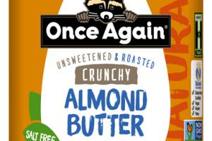 NATURAL UNSWEETENED & ROASTED CRUNCHY ALMOND BUTTER