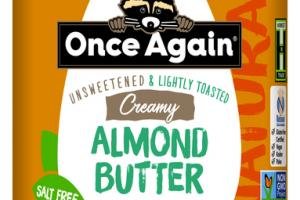 NATURAL UNSWEETENED & LIGHTLY TOASTED CREAMY ALMOND BUTTER