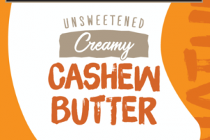 UNSWEETENED CREAMY CASHEW BUTTER